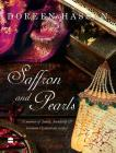 Saffron and Pearls: A Memoir of Family, Friendship & Heirloom Hyderabadirecipes Cover Image