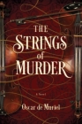 The Strings of Murder (Frey & McGray Mystery) Cover Image