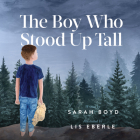 The Boy Who Stood Up Tall Cover Image