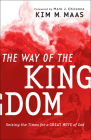 The Way of the Kingdom: Seizing the Times for a Great Move of God Cover Image