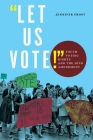 Let Us Vote!: Youth Voting Rights and the 26th Amendment Cover Image