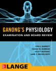 Ganong's Physiology Examination and Board Review Cover Image
