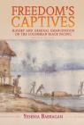 Freedom's Captives (Afro-Latin America) Cover Image