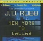 New York to Dallas (In Death #33) Cover Image