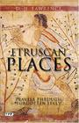 Etruscan Places: Travels Through Forgotten Italy Cover Image