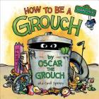 How to Be a Grouch (Sesame Street) Cover Image