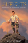 To the Heights: A Novel Based on the Life of Blessed Pier Giorgio Frassati Cover Image