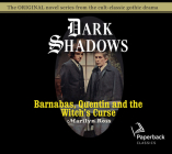 Barnabas, Quentin and the Witch's Curse (Dark Shadows #20) Cover Image