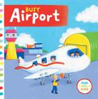 Busy Airport (Busy Books) Cover Image