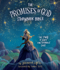 The Promises of God Storybook Bible: The Story of God's Unstoppable Love Cover Image