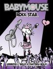 Babymouse #4: Rock Star Cover Image