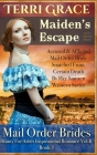 Mail Order Bride: Maiden's Escape: Inspirational Historical Cover Image