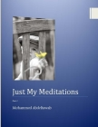 Just My Meditations: part 1 Cover Image