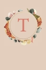 T: Peach Monogram Sketchbook - 110 Sketchbook Pages (6 x 9) - Floral Watercolor Monogram Sketch Notebook - Personalized I Cover Image
