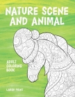 Adult Coloring Book Nature Scene and Animal - Large Print Cover Image