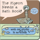 The Pigeon Needs a Bath Book! Cover Image