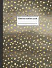 Composition Notebook: Gold Polka Dots Black Composition Book For Students College Ruled Cover Image