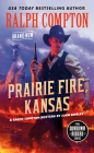 Ralph Compton Prairie Fire, Kansas (The Sundown Riders Series) Cover Image