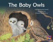 The Baby Owls: Leveled Reader Red Fiction Level 4 Grade 1 (Rigby PM) Cover Image