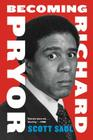 Becoming Richard Pryor Cover Image