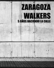 Zaragoza Walkers (street photography) Cover Image