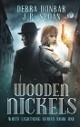 Wooden Nickels (White Lightning #1) Cover Image