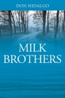 Milk Brothers Cover Image