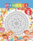 I miei primi mandala - Volume 2: Libro da colorare di mandala per bambini e principianti Cover Image