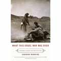 What This Cruel War Was Over: Soldiers, Slavery, and the Civil War Cover Image