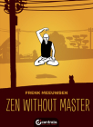 Zen Without Master (Life) Cover Image