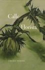 Calle Florista (Phoenix Poets) Cover Image