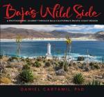 Baja's Wild Side: A Photographic Journey Through Baja California's Pacific Coast Region. Cover Image