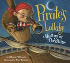 Pirate's Lullaby: Mutiny at Bedtime Cover Image
