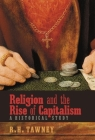 Religion and the Rise of Capitalism: A Historical Study Cover Image