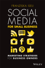 Social Media for Small Business: Marketing Strategies for Business Owners Cover Image