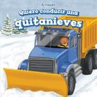 Quiero Conducir Una Quitanieves (I Want to Drive a Snowplow) (Al Volante (at the Wheel)) Cover Image