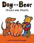 Dog and Bear: Tricks and Treats (Dog and Bear Series) Cover Image