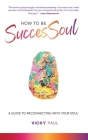 How to be SuccesSoul Cover Image