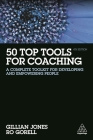 50 Top Tools for Coaching: A Complete Toolkit for Developing and Empowering People Cover Image