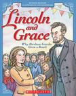 Lincoln and Grace: Why Abraham Lincoln Grew a Beard Cover Image