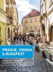 Moon Prague, Vienna & Budapest (Travel Guide) Cover Image