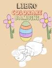 Libro Colorare Bambini: Fantastici Libri Da Colorare Bambini 2-4, 5-7, 8-10 Anni, 60 Disegni Da Colorare Per Bambini Anti Stress, Attività Cre Cover Image