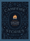 Campfire Stories Deck: Prompts for Igniting Conversation by the Fire Cover Image