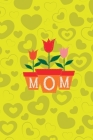 Mom Notebook, Blank Write-in Journal, Dotted Lines, Wide Ruled, Medium (A5) 6 x 9 In (Yellow) Cover Image