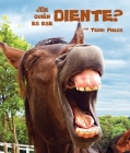 ¿de Quién Es Ese Diente?: (and That's the Tooth in Spanish) Cover Image