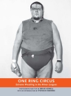 One Ring Circus: Extreme Wrestling in the Minor Leagues (Parallax (Arsenal Pulp Press)) Cover Image