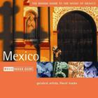 The Rough Guide to The Music of Mexico (Rough Guide World Music CDs) Cover Image