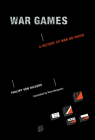 War Games: A History of War on Paper Cover Image