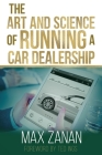 The Art and Science of Running a Car Dealership Cover Image