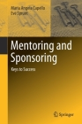 Mentoring and Sponsoring: Keys to Success Cover Image